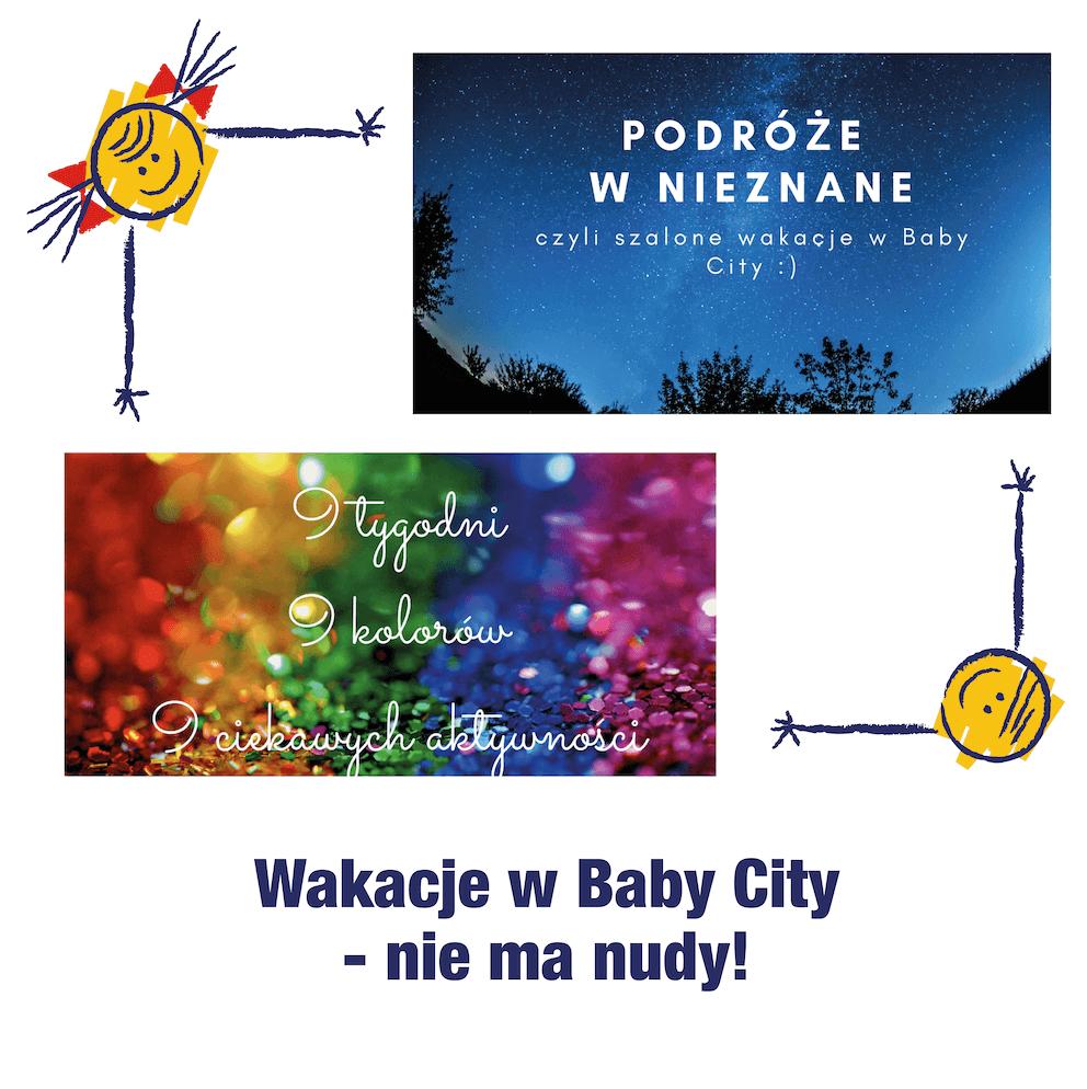 Wakacje w Baby City – i nie ma nudy! :)