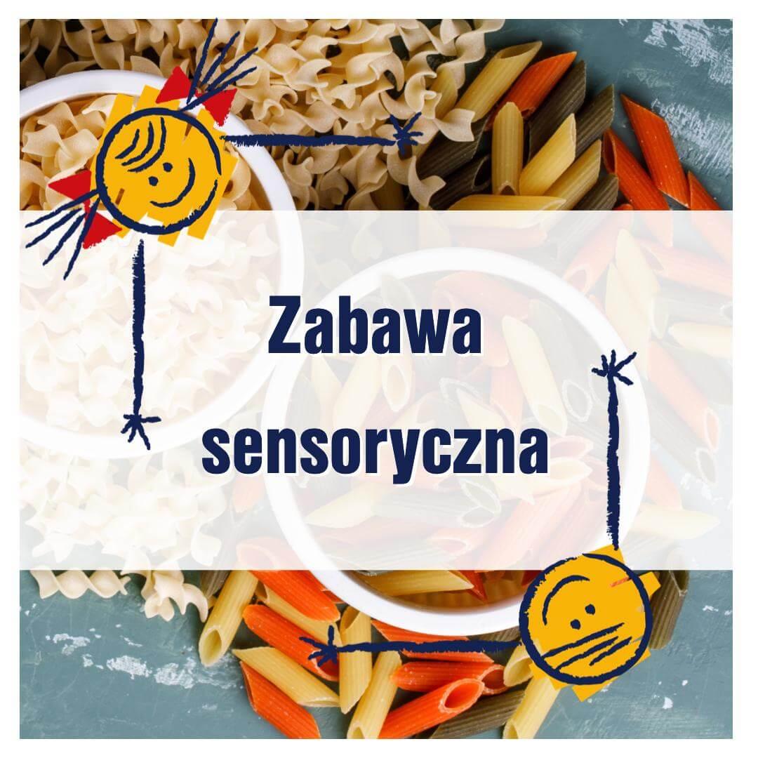 Makaronowe zabawy sensoryczne